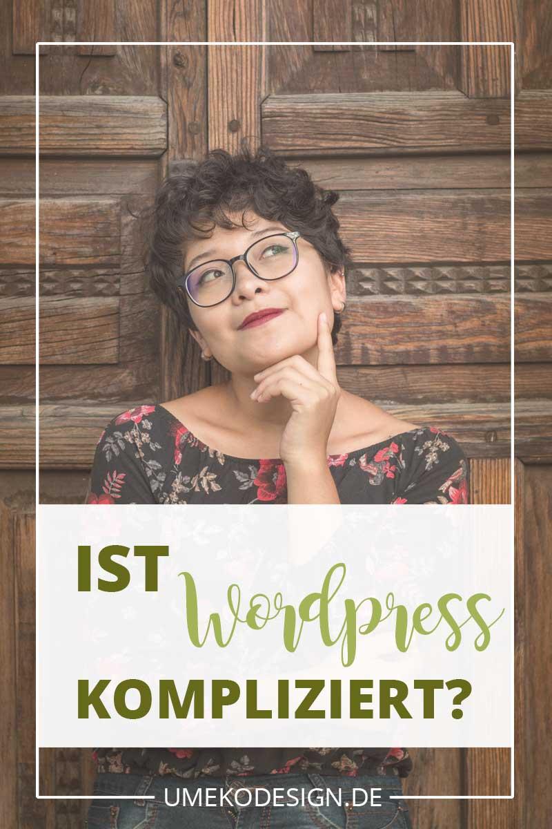 Ist Wordpress kompliziert